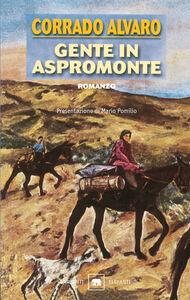 Libro Gente in Aspromonte Corrado Alvaro