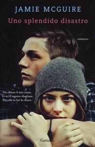 Uno splendido disastro - Jamie McGuire - copertina