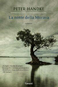 Foto Cover di La notte della Morava, Libro di Peter Handke, edito da Garzanti Libri