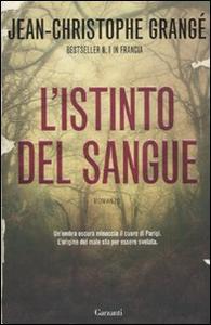 Libro L' istinto del sangue Jean-Christophe Grangé