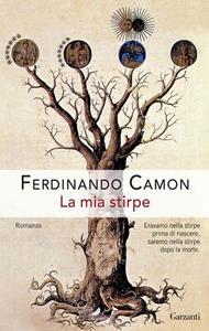 Libro La mia stirpe Ferdinando Camon