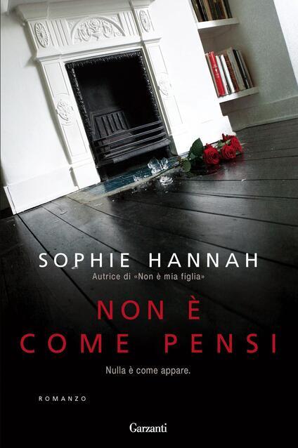 Non è come pensi - Sophie Hannah - copertina