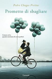 Prometto di sbagliare - Pedro Chagas Freitas - copertina