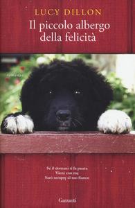 Libro Il piccolo albergo della felicità Lucy Dillon