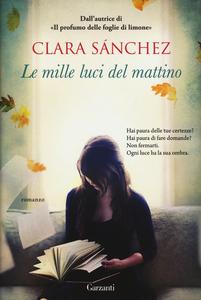 Libro Le mille luci del mattino Clara Sánchez