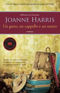 Libro Un gatto, un cappello e un nastro Joanne Harris