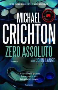Foto Cover di Zero assoluto, Libro di Michael Crichton, edito da Garzanti Libri