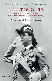 Radiospeed.it L' ultimo re. Umberto II di Savoia e l'Italia della luogotenenza Image