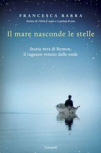 Libro Il mare nasconde le stelle Francesca Barra