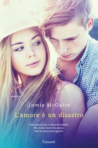 Libro L' amore è un disastro Jamie McGuire