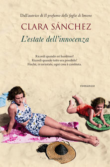 L' estate dell'innocenza - Clara Sánchez - copertina