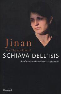 Libro Schiava dell'Isis Jinan , Thierry Oberlé