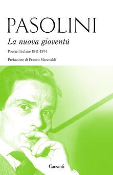 Listadelpopolo.it La nuova gioventù. Poesie friulane (1941-1974) Image