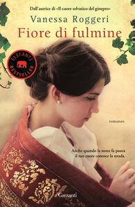 Libro Fiore di fulmine Vanessa Roggeri
