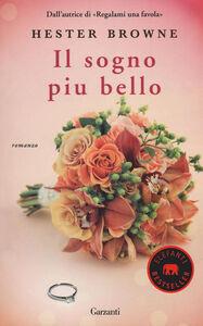 Foto Cover di Il sogno più bello, Libro di Hester Browne, edito da Garzanti Libri
