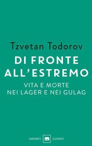 Libro Di fronte all'estremo Tzvetan Todorov