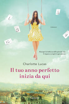 Il tuo anno perfetto inizia da qui - Charlotte Lucas - copertina