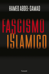 Libro Fascismo islamico Hamed Abdel-Samad