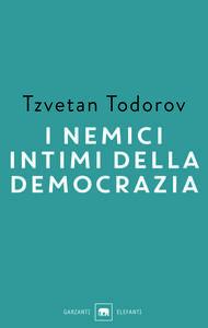 I nemici intimi della democrazia