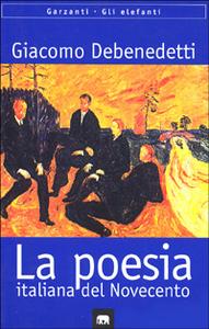 Libro Poesia italiana del Novecento. Quaderni inediti Giacomo Debenedetti