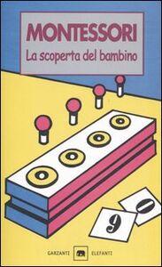 Libro La scoperta del bambino Maria Montessori