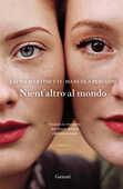 Libro Nient'altro al mondo Laura Martinetti Manuela Perugini