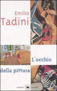 Libro L' occhio della pittura Emilio Tadini
