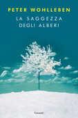 Libro La saggezza degli alberi Peter Wohlleben