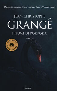 Libro I fiumi di porpora Jean-Christophe Grangé