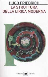 La struttura della lirica moderna. Dalla metà del XIX alla metà del XX secolo - Hugo Friedrich - copertina