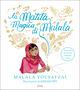La matita magica di Malala. Ediz. a colori