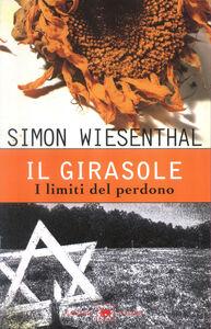 Libro Il girasole. I limiti del perdono Simon Wiesenthal