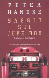 Libro Saggio sul juke-box Peter Handke