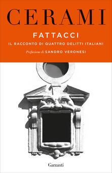 Osteriacasadimare.it Fattacci. Il racconto di quattro delitti italiani Image