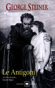 Libro Le Antigoni George Steiner