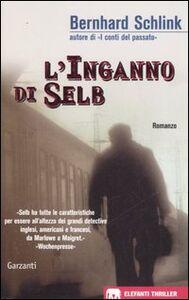 Foto Cover di L' inganno di Selb, Libro di Bernhard Schlink, edito da Garzanti Libri