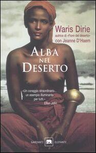 Foto Cover di Alba nel deserto, Libro di Waris Dirie,Jeanne D'Haem, edito da Garzanti Libri