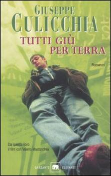 Tutti giù per terra - Giuseppe Culicchia - copertina