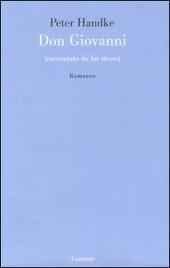 Don Giovanni (raccontato da lui stesso)