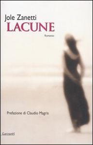Libro Lacune Jole Zanetti