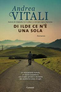 Libro Di Ilde ce n'è una sola Andrea Vitali