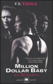 Lo sfidante. Million dollar baby