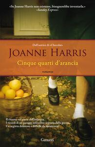 Libro Cinque quarti d'arancia Joanne Harris