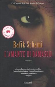 Libro L' amante di Damasco Rafik Schami
