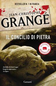 Libro Il concilio di pietra Jean-Christophe Grangé