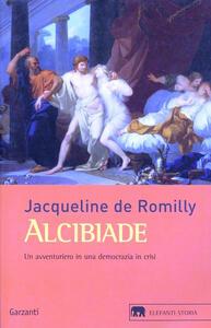 Alcibiade. Un avventuriero in una democrazia in crisi