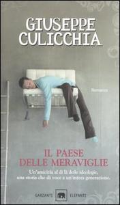 Libro Il paese delle meraviglie Giuseppe Culicchia