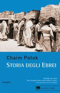 Libro Storia degli ebrei Chaim Potok