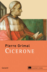 Foto Cover di Cicerone, Libro di Pierre Grimal, edito da Garzanti Libri