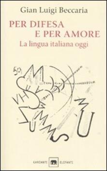 Promoartpalermo.it Per difesa e per amore. La lingua italiana oggi Image